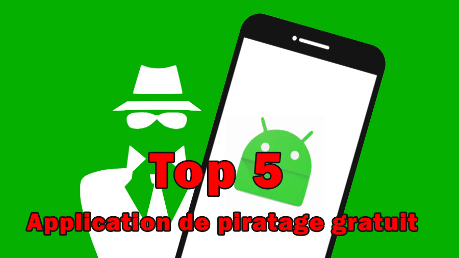 Application de piratage gratuit