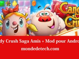 Candy Crush Saga Amis + Mod pour Android