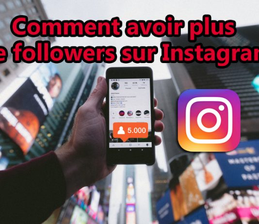 Avoir plus de Followers su instagram