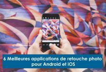 6 Meilleures applications de retouche photo pour Android et iOS