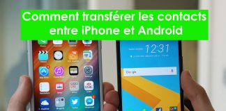 Comment transférer les contacts entre iPhone et Android