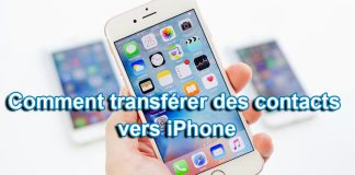 Comment transférer des contacts vers iPhone