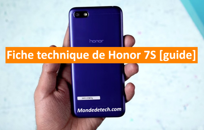 Fiche technique de Honor 7S [guide]